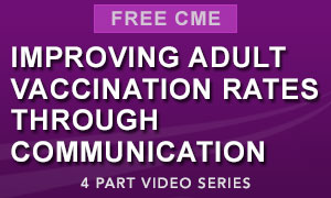 Improving Adult Vaccination Rates Through Communication