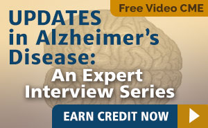 Updates in Alzheimer's Disease: An Expert Interview Series
