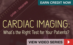 Cardiac Imaging: What's the Right Test for Your Patients?
