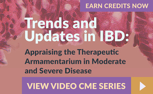 Trends and Updates in IBD: Appraising the Therapeutic Armamentarium in Moderate and Severe Disease