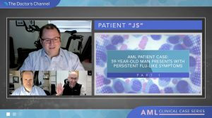 Click to View AML Patient Case: 59-Year-Old Man Presents With Persistent Flu-Like Symptoms