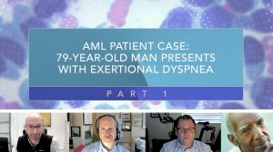 Click to View AML Patient Case: 79-Year-Old Man Presents With Exertional Dyspnea